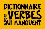 Dictionnaire des verbes qui manquent
